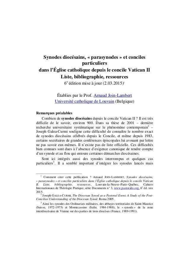 Synodes diocésains, « parasynodes » et conciles particuliers dans l'Église catholique depuis le concile Vatican II Liste, ...