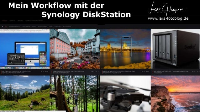 Mein Workflow mit der Synology DiskStation www.lars-fotoblog.de