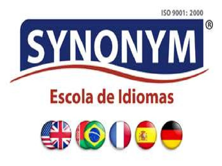 Serviços Synonym Capacitação e aprimoramento das línguas  estudadas, sendo, Inglês, Espanhol, Francês, Alemão, Italiano e...