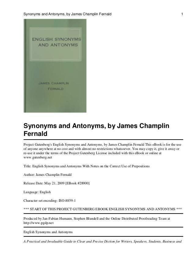 Synonymsantonyms synonyms and antonyms by james champlin fernald project gutenbergs english synonyms and antonyms m4hsunfo