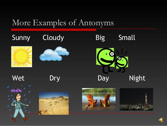 Worksheets Examples Of Antonyms synonyms antonyms 29 more examples of sunny cloudy big