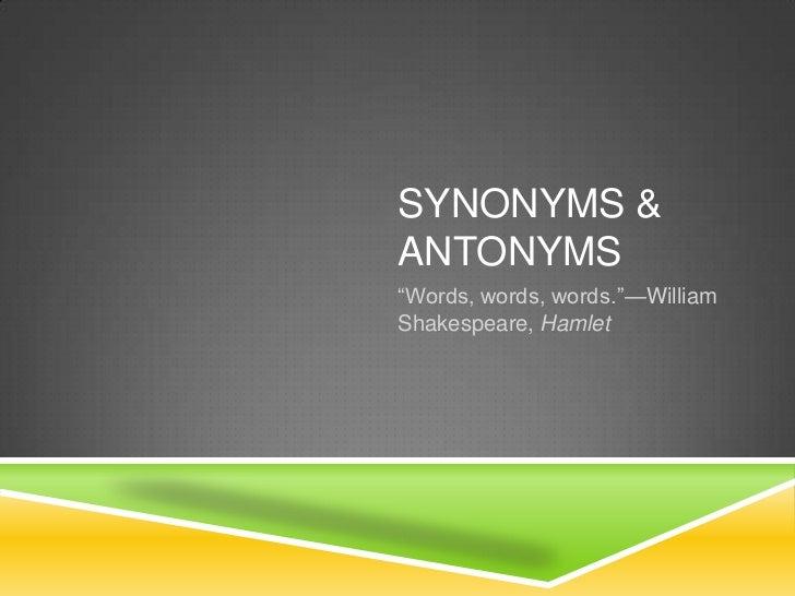 Synonyms Antonyms Arias Ppt
