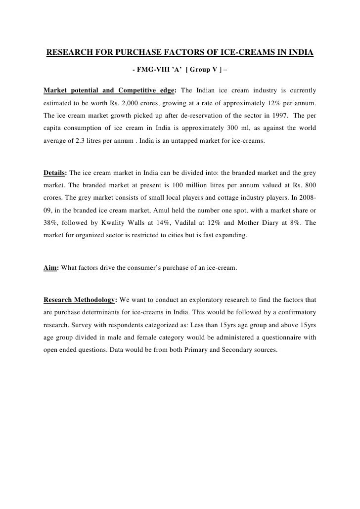 Research for purchase factors of Ice-Creams in India<br />- FMG-VIII 'A'  [ Group V ] –<br />Market potential and Competit...
