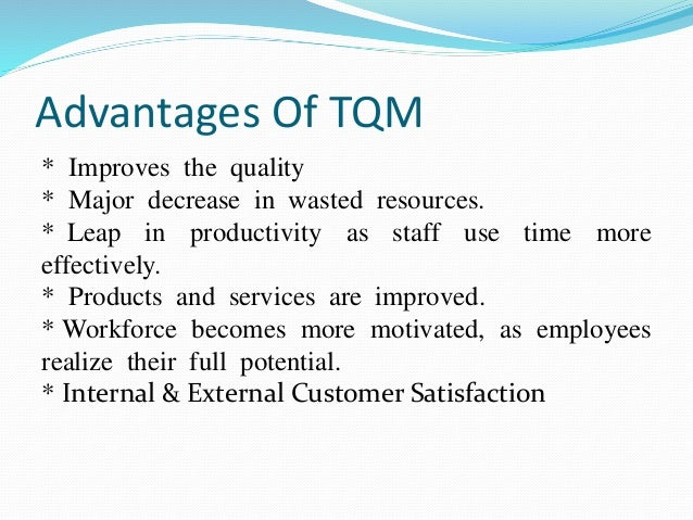 what are the benefits of total quality management