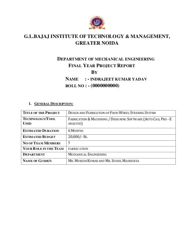 G.L.BAJAJ INSTITUTE OF TECHNOLOGY & MANAGEMENT,  GREATER NOIDA  DEPARTMENT OF MECHANICAL ENGINEERING  FINAL YEAR PROJECT R...