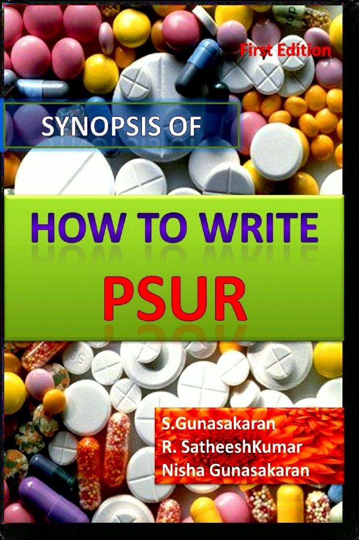Synopsis Of How To Write Psur