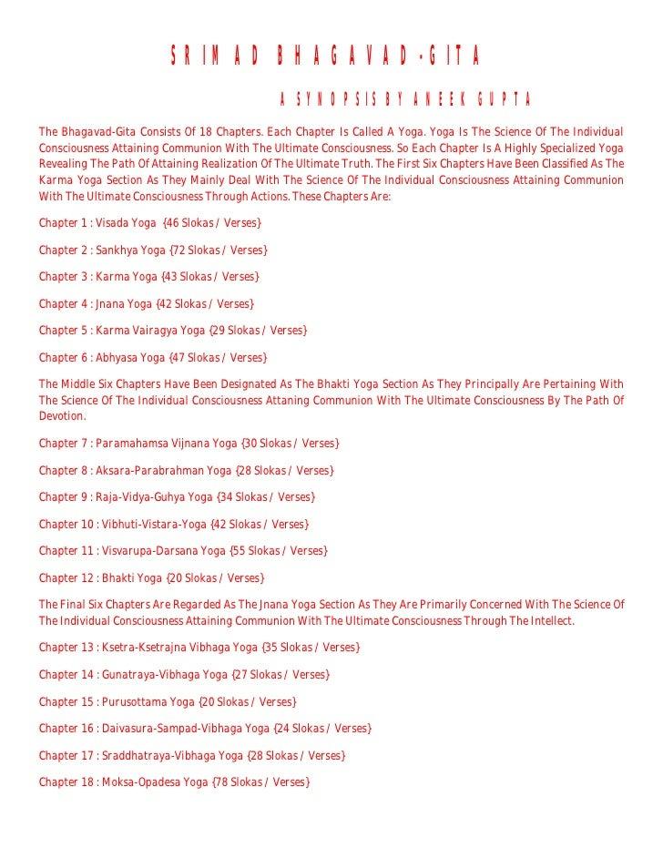 SRIMAD BHAGAVAD-GITA                                                 A SYNOPSIS BY ANEEK GUPTA The Bhagavad-Gita Consists ...