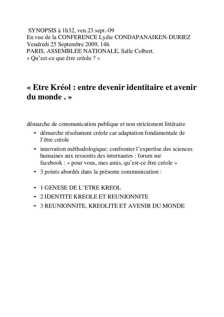 SYNOPSIS à 1h32, ven.23 sept.-09 En vue de la CONFERENCE Lydie CONDAPANAIKEN-DURIEZ Vendredi 25 Septembre 2009, 14h PARIS,...