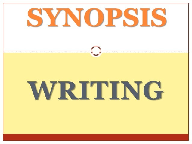 Writing a dissertation synopsis