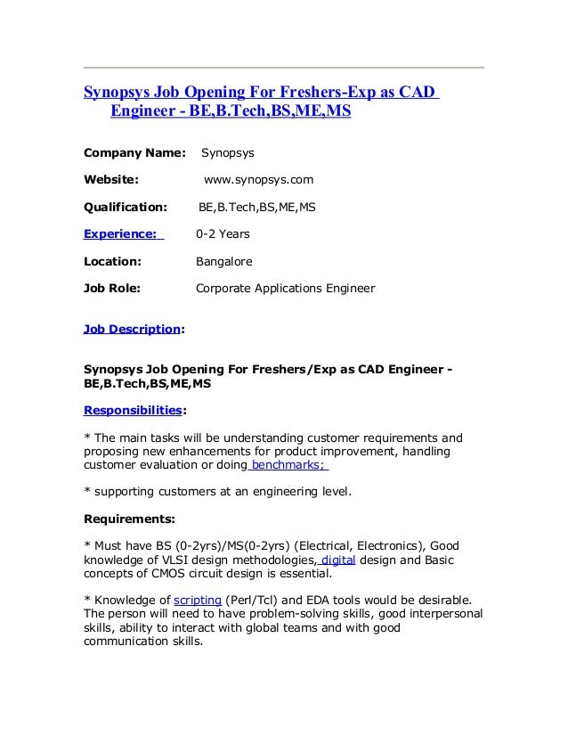 Synopsys Job Opening For Freshers-Exp as CAD Engineer - BE,B.Tech,BS,ME,MS Company Name: Synopsys Website: www.synopsys.co...