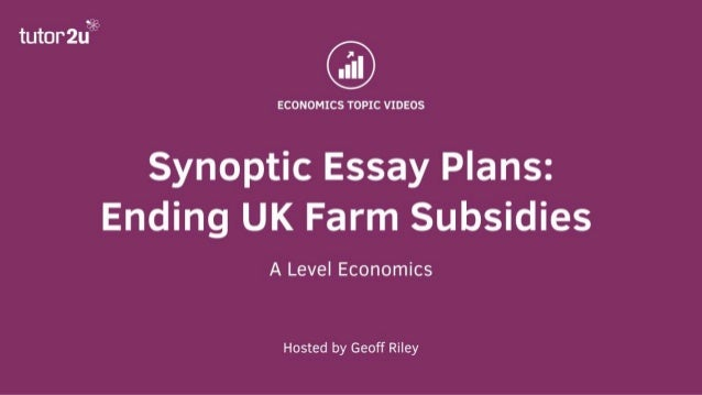 Essay Term Paper Synoptic Essay Question On Farm Subsidies Evaluate The Micro And  Macroeconomic Effects Of The Uk Government Ending Subsidies To Farmers  Thesis Statement For An Essay also Best Essays In English Synoptic Essay Question On Farm Subsidies Persuasive Essay Examples High School