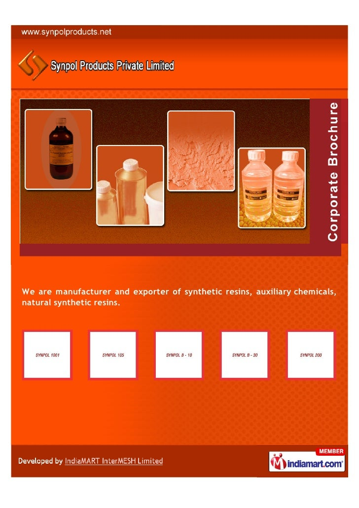 We are manufacturer and exporter of synthetic resins, auxiliary chemicals,natural synthetic resins.