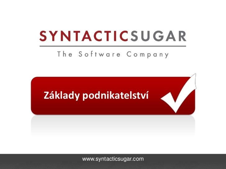 Základy podnikatelství        www.syntacticsugar.com