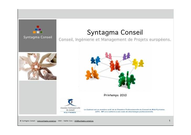 Syntagma Conseil     Syntagma Conseil                                                 Conseil, Ingénierie et Management de...