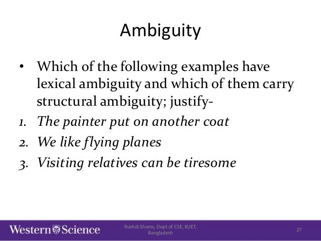 lexical ambiguity 4 the problem of ambiguity during the interpretation process we are used to distinguish such ambiguities in four classes: lexical ambiguities, syntactic ambiguities lexical ambiguity.