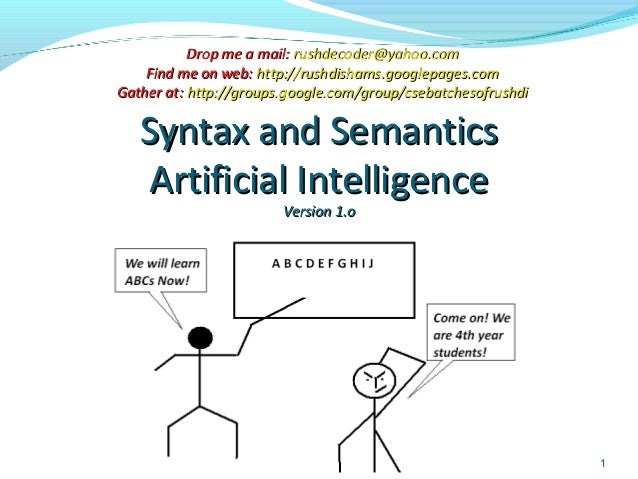 Rushdi Shams, Dept of CSE, KUET, Bangladesh 1 Syntax and SemanticsSyntax and Semantics Artificial IntelligenceArtificial I...
