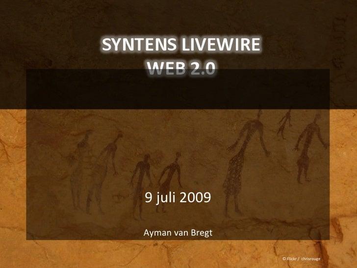 9 juli 2009  Ayman van Bregt                    © Flickr / chrisrouge