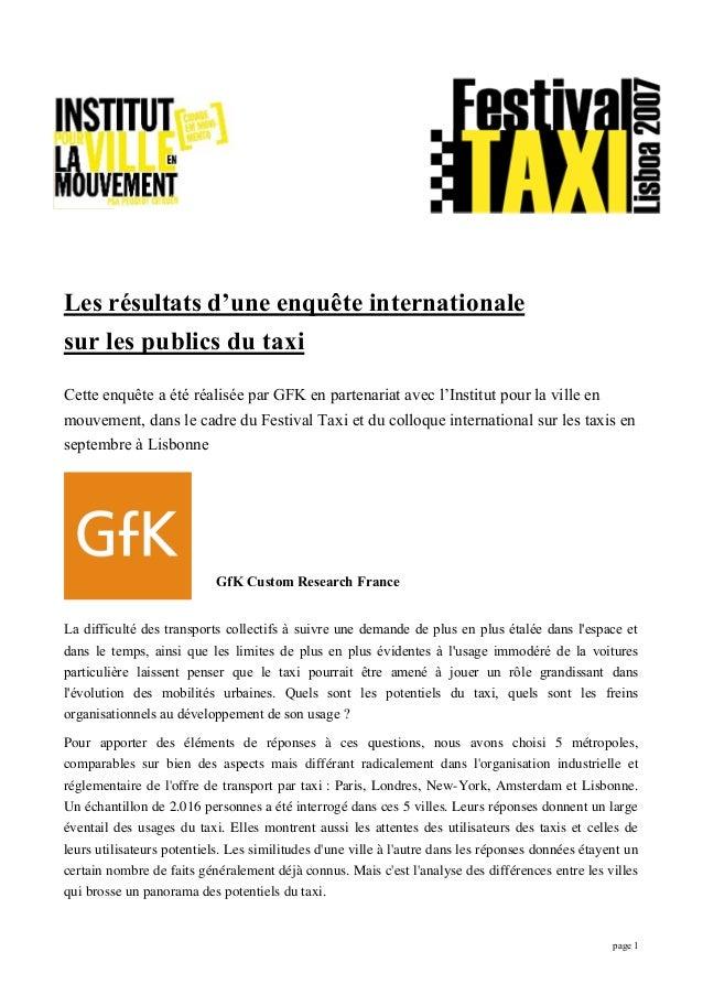 page 1 Les résultats d'une enquête internationale sur les publics du taxi Cette enquête a été réalisée par GFK en partenar...