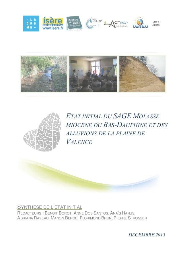 1 E MIOCENE DU ALLUVIONS DE LA PLAI V SYNTHESE DE L'ETAT REDACTEURS : BENOIT BOROT ADRIANA RAVEAU, MANON B ETAT INITIAL DU...