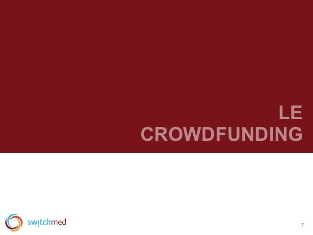 LE CROWDFUNDING 7