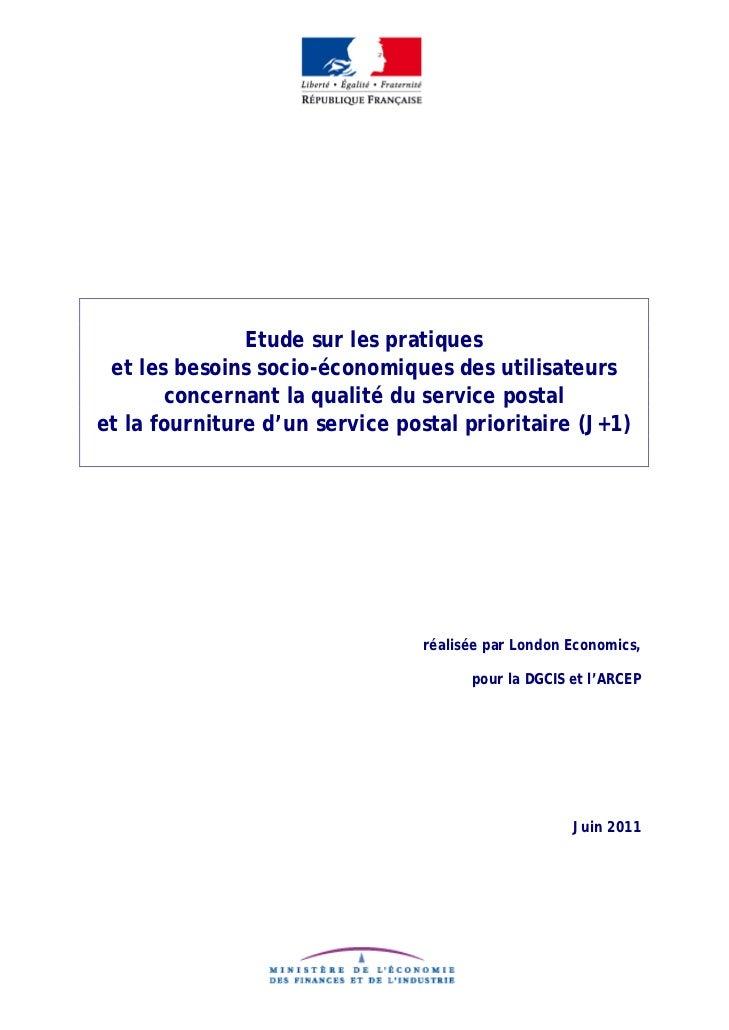 Etude sur les pratiques et les besoins socio-économiques des utilisateurs       concernant la qualité du service postalet ...