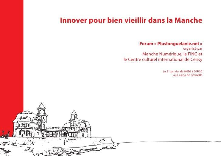 Innover pour bien vieillir dans la Manche                            Forum « Pluslonguelavie.net »                        ...