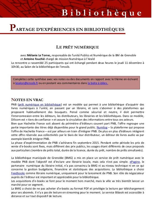 PARTAGE D'EXPÉRIENCES EN BIBLIOTHÈQUES B i b l i o t h è q u e LE PRÊT NUMÉRIQUE avec Mélanie Le Torrec, responsable de l'...
