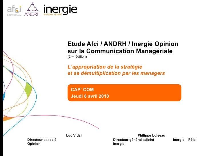 Etude Afci / ANDRH / Inergie Opinion  sur la Communication Managériale (2 ème  édition) Luc Vidal Philippe Loiseau  Direct...