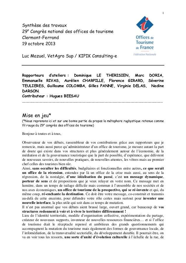 1  Synthèse des travaux 29e Congrès national des offices de tourisme Clermont-Ferrand 19 octobre 2013 Luc Mazuel, VetAgro ...