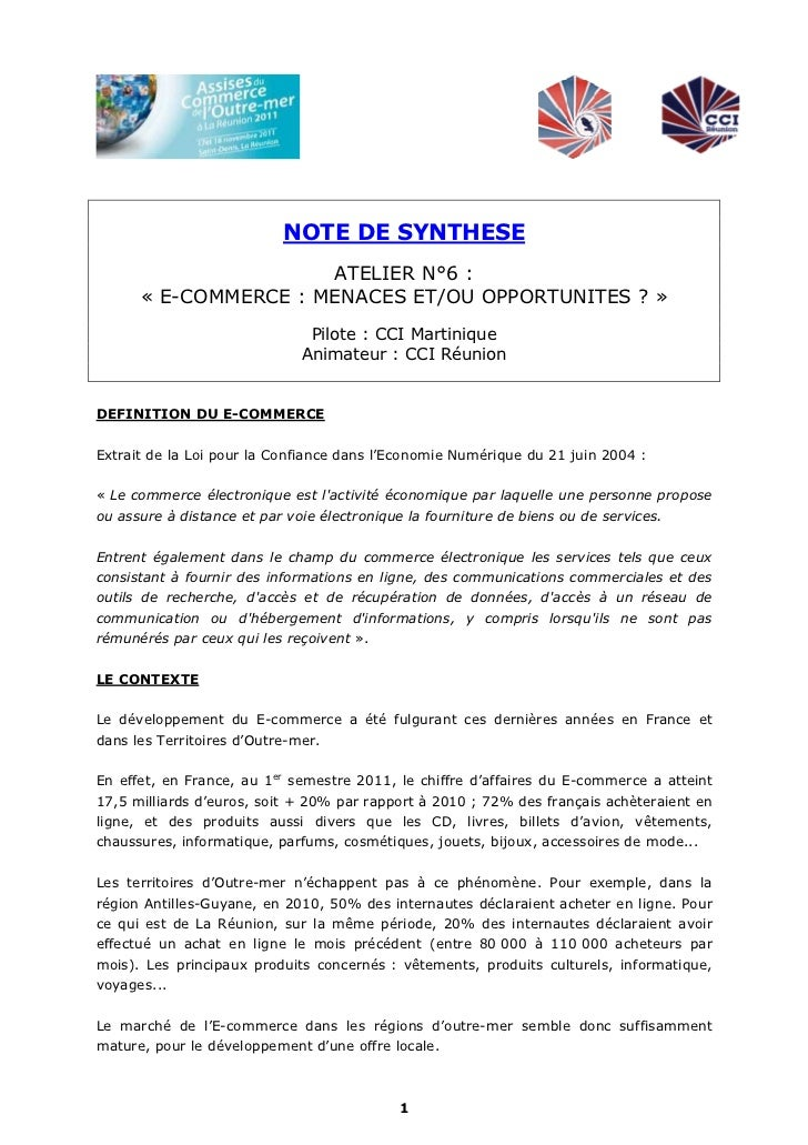 NOTE DE SYNTHESE                      ATELIER N°6 :      « E-COMMERCE : MENACES ET/OU OPPORTUNITES ? »                    ...
