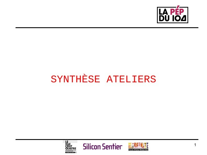 SYNTHÈSE ATELIERS
