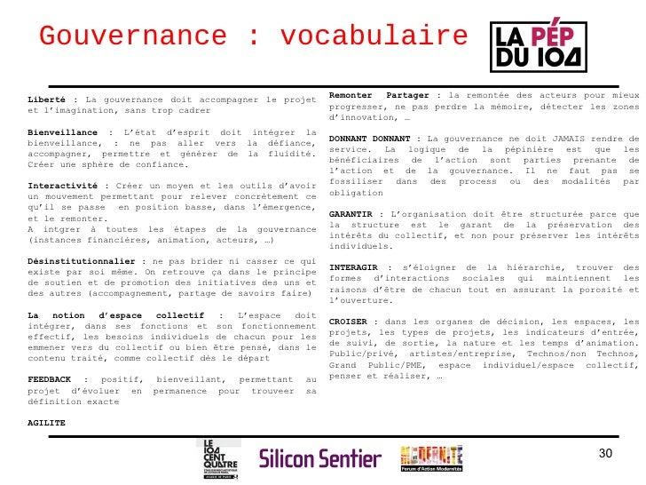 Gouvernance : vocabulaire Liberté :  La gouvernance doit accompagner le projet et l'imagination, sans trop cadrer Bienveil...