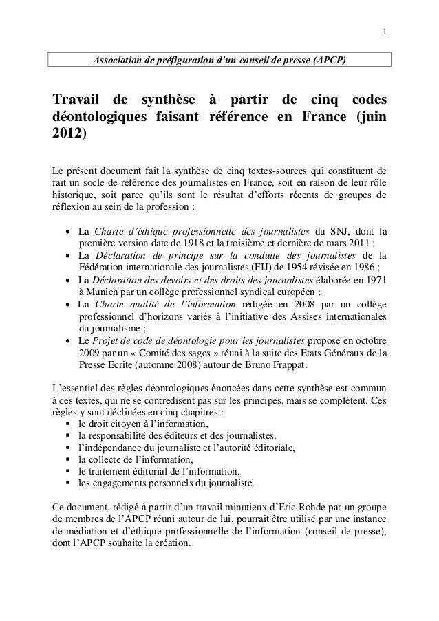1 Association de préfiguration d'un conseil de presse (APCP) Travail de synthèse à partir de cinq codes déontologiques fai...