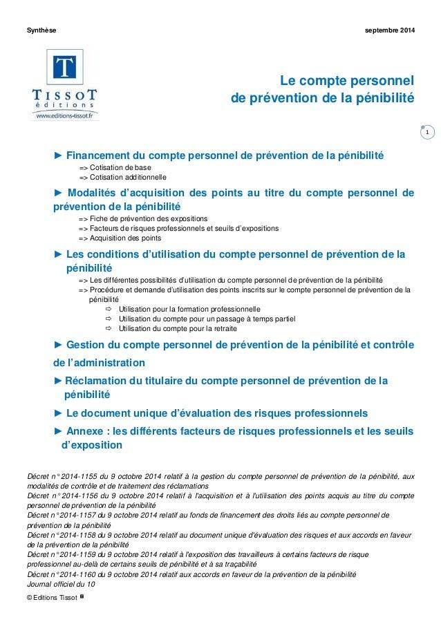 Synthèse septembre 2014 © Editions Tissot 1 Le compte personnel de prévention de la pénibilité ► Financement du compte per...