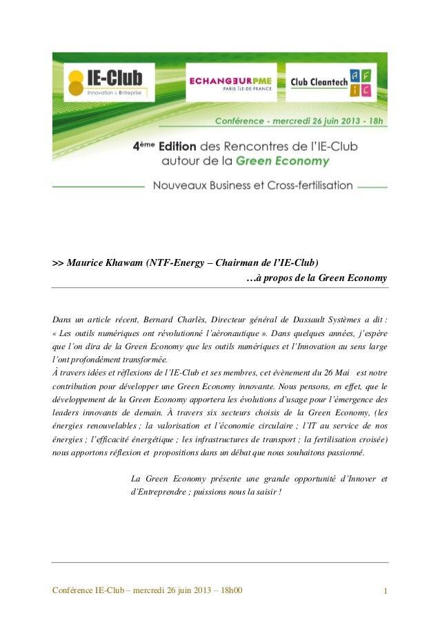Conférence IE-Club – mercredi 26 juin 2013 – 18h00 1 >> Maurice Khawam (NTF-Energy – Chairman de l'IE-Club) …à propos de l...