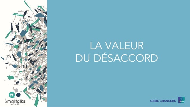 LA VALEUR DU DÉSACCORD