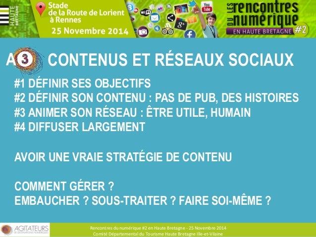 Rencontres  du  numérique  #2  en  Haute  Bretagne  -‐  25  Novembre  2014  Comité  Départemental  du  Tourisme  Haute  B...