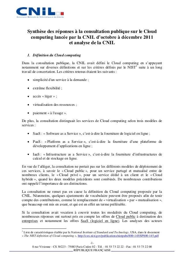 Synthèse des réponses à la consultation publique sur le Cloud     computing lancée par la CNIL d'octobre à décembre 2011  ...