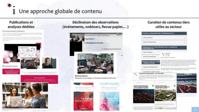 www.linnovatoire.fr 5 Une approche globale de contenu Publications et analyses dédiées Déclinaison des observations (événe...
