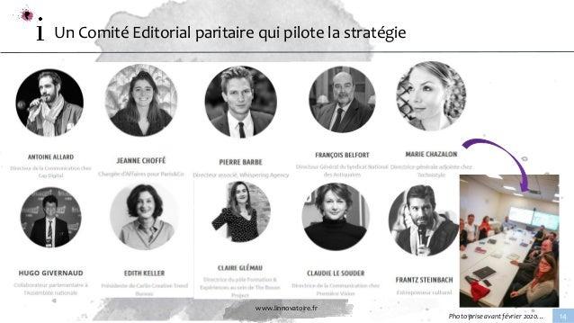 www.linnovatoire.fr 14 Un Comité Editorial paritaire qui pilote la stratégie Photo prise avant février 2020…