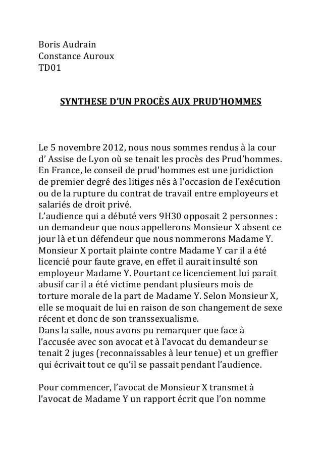 Boris Audrain Constance Auroux TD01 SYNTHESE D'UN PROCÈS AUX PRUD'HOMMES Le 5 novembre 2012, nous nous sommes rendus à la ...