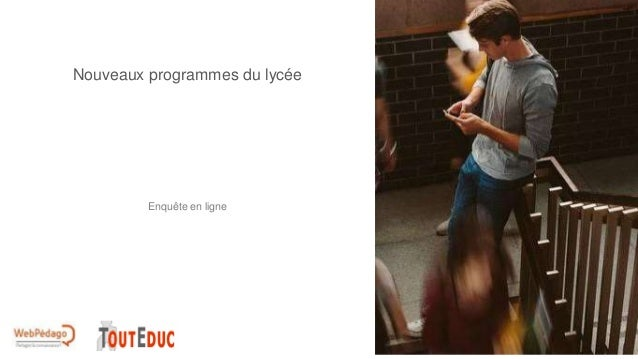 Nouveaux programmes du lycée Enquête en ligne