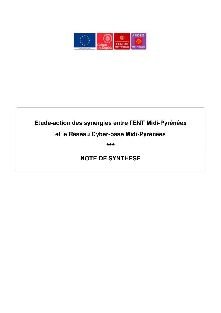 Etude-action des synergies entre l'ENT Midi-Pyrénées       et le Réseau Cyber-base Midi-Pyrénées                        **...