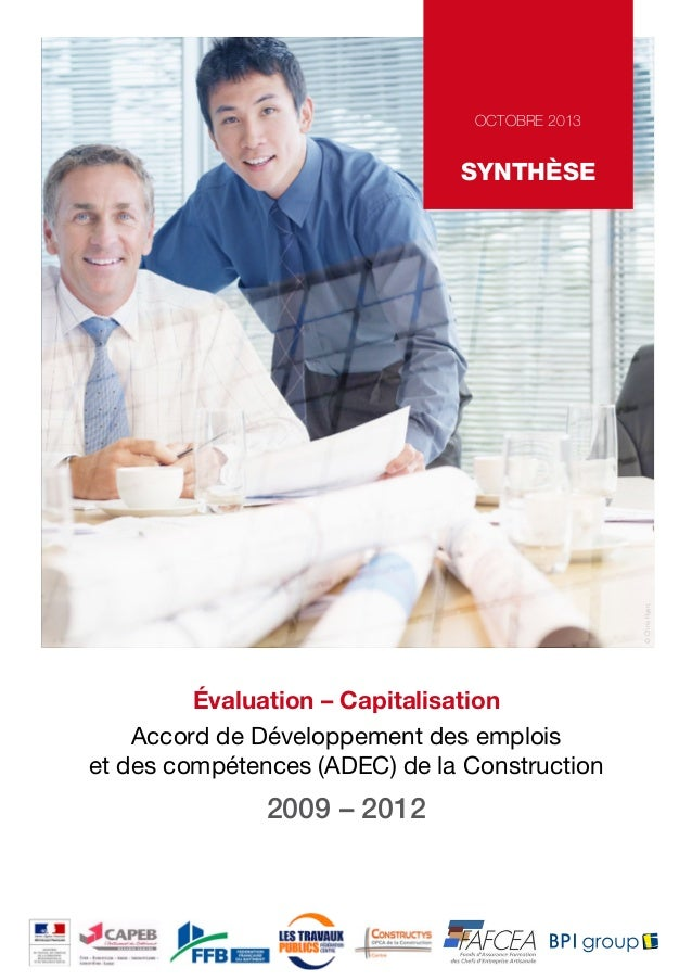 OCTOBRE 2013  © Chris Ryan;  SYNTHÈSE  Évaluation – Capitalisation Accord de Développement des emplois et des compétences ...