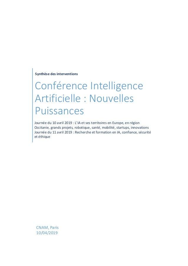 Synthèse des interventions Conférence Intelligence Artificielle : Nouvelles Puissances Journée du 10 avril 2019 : L'IA et ...
