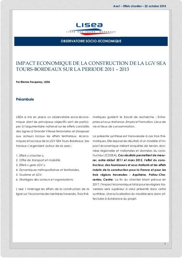 Axe1 – Effets chantier – 22 octobre 2014 1 IMPACT ECONOMIQUE DE LA CONSTRUCTION DE LA LGV SEA TOURS-BORDEAUX SUR LA PERIOD...