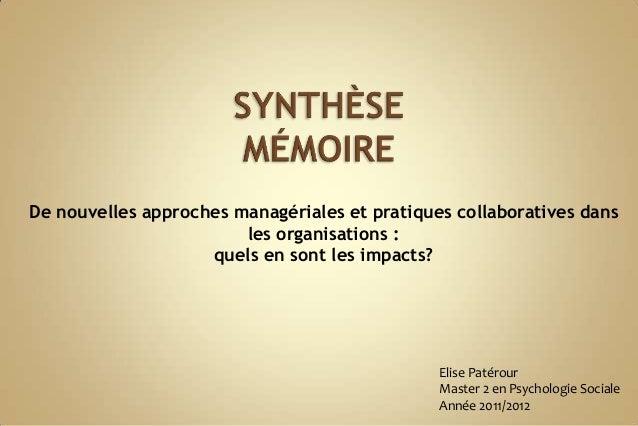 De nouvelles approches managériales et pratiques collaboratives dansles organisations :quels en sont les impacts?Elise Pat...