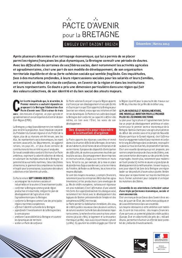 PACTE D'AVENIR pour la BRETAGNE EMGLEV EVIT DAZONT BREIZH  Décembre|Kerzu 2013  Après plusieurs décennies d'un rattrapag...