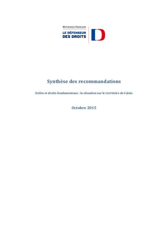 Synthèse des recommandations Exilés et droits fondamentaux : la situation sur le territoire de Calais Octobre 2015