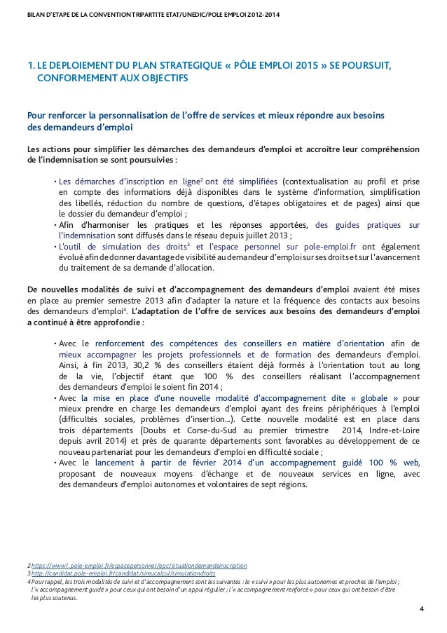BILAN D'ETAPE DE LA CONVENTION TRIPARTITE ETAT/UNEDIC/POLE EMPLOI 2012-2014 4 1. LE DEPLOIEMENT DU PLAN STRATEGIQUE « PÔLE...